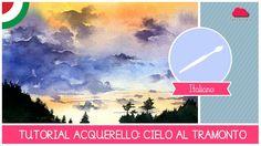 Corso di Acquerello BASE: tutorial come dipingere un cielo al tramonto -...