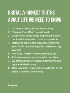 Remind Yourself Of These 8 Hard Truths EVERY DAY. You'll Lead A Much Better Life.
