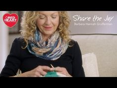 Share the Joy with Barbara Hannah Grufferman for Red Heart Yarns | Red Heart
