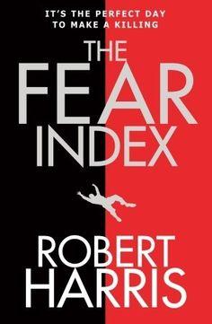 Robert Harris - The Fear Index