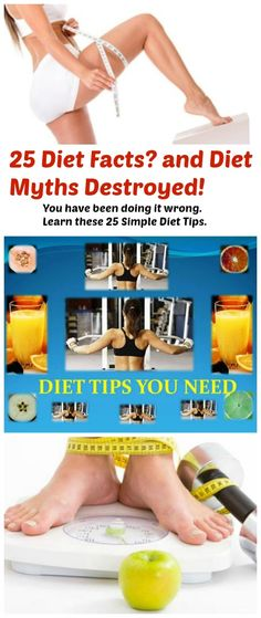25 Diet Myths Totally Destroyed >> http://dietdon.com/25-diet-and-weight-loss-tips-part-one/
