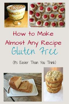 How to Make Almost Any Recipe Gluten Free