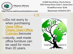 purchase Used and think green. Used Office Chairs, Green Office, Office Cubicle, California Ca, Santa Clara, Office Furniture