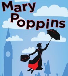 Upcoming Events | Mary Poppins – the Magical Musical! A Family ...