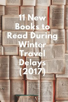 Here are the best new books to read and make those winter travel delays fly by.