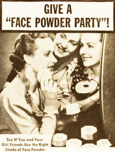Give a face powder party! Lady Esther Face Powder ad, 1937. Notice the sleeves (love them) and the hair!