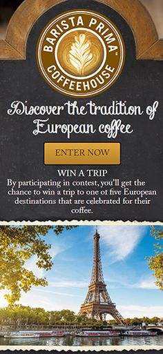 Win a Trip to 1 of 5 European Vacations from Barista Prima Coffeehouse