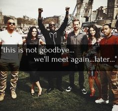 Paul and fast and furious cast. Still can't believe he's gone. :'(