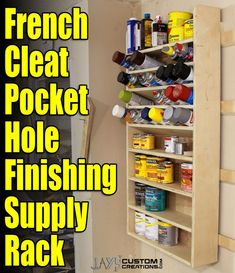 DIY Project Plan: How to Build a French Cleat Pocket Hole Finishing Supply Rack