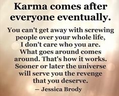 Moving On Quotes : Her horrible life is her karma! Sorry youve already been proved a liar! Truth Quotes, Wisdom Quotes, Quotes To Live By, Me Quotes, Funny Quotes, Loser Quotes, Karma Quotes Truths, Revenge Quotes, Reason Quotes