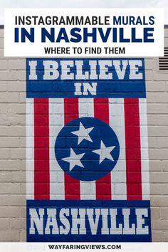 Nashville Vacation, Visit Nashville, Tennessee Vacation, Vacation Trips, I Believe In Nashville, Nashville Murals, Tour Around The World, Murals Street Art, Us Travel Destinations