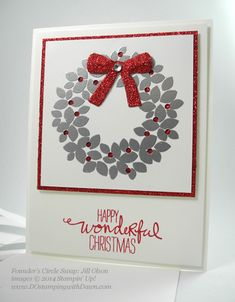 Wonderous Wreath Shared by Dawn Olchefske Christmas Card Crafts, Homemade Christmas Cards, Stampin Up Christmas, Christmas Cards To Make, Christmas Greeting Cards, Homemade Cards, Handmade Christmas, Holiday Cards, Christmas Greetings