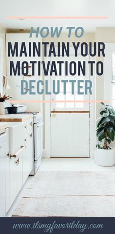 I have such a hard time maintaining my motivation to declutter and organize my home. These are such great ideas. So encouraging I can& wait to get started. Trust me, you want to read this! Getting Rid Of Clutter, Getting Organized, Organized Home, Planners, Clutter Control, Clutter Organization, Organization Ideas, Storage Ideas, Declutter Your Life