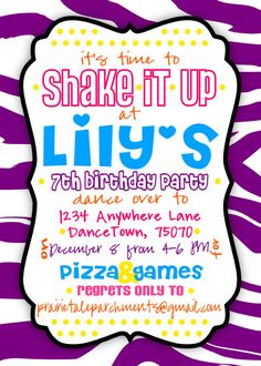 Girl's Dance Party Birthday Invitation. Blue, pink, purple, orange, yellow, zebra background. Wording could be changed to fit any kind of party! This one works with Sahke It Up!