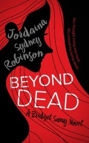 Beyond Dead by Jordaina Sydney Robinson - Read for FREE! Details at OnlineBookClub.org  @OnlineBookClub