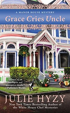 Grace Cries Uncle (A Manor House Mystery) by Julie Hyzy http://www.amazon.com/dp/0425259684/ref=cm_sw_r_pi_dp_UgNOub13QRHN4