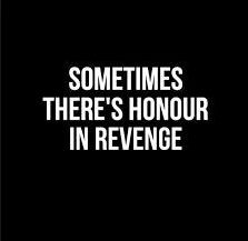 I think this applies to Shakespeare's story of Hamlet's revenge. Although the killing of someone is seen as a sin, there is sometimes honor in it. Hamlet killed Claudius to avenge his father's death and was led off in a hero's funeral by Fortinbras. Mathilda Lando, She Wolf, Out Of Touch, Ex Machina, Vash, Character Aesthetic, The Villain, Btob, Zuko