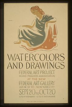 Watercolors and drawings, Federal Art Project, Works Progress Administration, at the new Federal Art Gallery