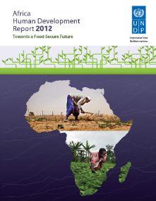 Afirca Human Development Report 2012: Towards a Food Secure Future (15 May 2012) United Nations Development Programme