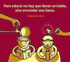 Educar = encender la llama