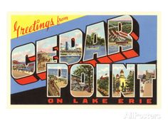 Greetings from Cedar Point, Ohio Giclee Print at AllPosters.com
