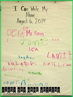 On the first day of school have kiddos write their name on chart paper.  Display this all year as a way to show growth!