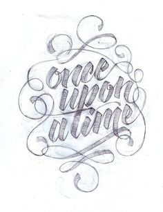Lettering - Once upon a time