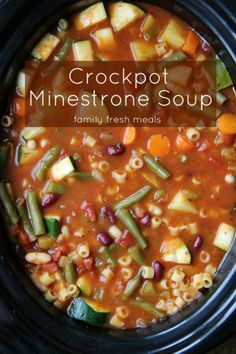 The Best Crockpot Minestrone Soup - To make Daniel Fast Friendly, substitute w/whole wheat pasta or brown rice.