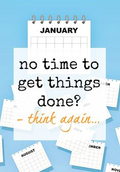 Do you think you have no time to do the things you want to do? Struggle to find time to get things done? Here are some ways to change that and…