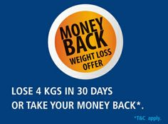 Here's one offer you definitely don't want to miss!  Join VLCC and if you don't lose 4 kilos in 30 days, get your money back*  Hurry offer valid for limited period only.