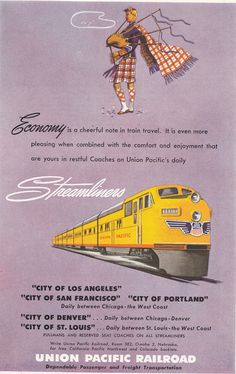 Streamliners, Union Pacific Railroad posters, 1949-50. Vintage train travel ad 1950... There was a time when traveling by train was actually a luxury! https://www.pinterest.com/classicride/train-posters/