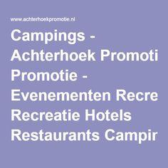 Campings - Achterhoek Promotie - Evenementen Recreatie Hotels Restaurants Campings Vakantiehuisjes Bed and Breakfast en Pensions.