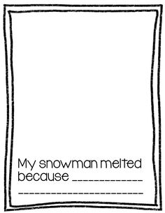 my snowman melted writing activity first grade