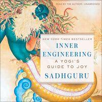 Inner Engineering: A Yogi's Guide to Joy (Unabridged) af Sadhguru Jaggi Vasudev