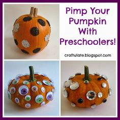 Craftulate: Pimp Your Pumpkin With Preschoolers!