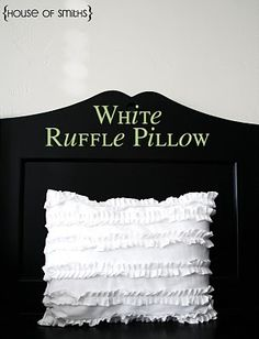 ruffle pillow (look for pillowcases at dollar tree)
