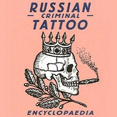 1000 images about i want to know more on pinterest for Russian criminal tattoo encyclopedia
