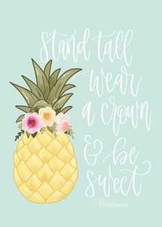 Thank You Quotes Discover Stand Tall Pineapple Art Print KTs Canvases Be a pineapple quote Pineapple Backgrounds, Pineapple Wallpaper, Cute Wallpaper Backgrounds, Wallpaper Iphone Cute, Cute Wallpapers, Watermelon Wallpaper, Pineapple Quotes, Pineapple Pictures, Pineapple Drawing