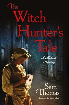 The witch hunters tale by sam thomas