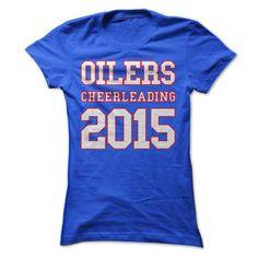 Oilers Cheerleading 2015 T Shirts, Hoodies Sweatshirts. Check price ==► https://www.sunfrog.com/Sports/Oilers-Cheerleading-2015-63859004-Guys.html?57074