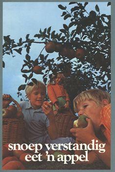 Snoep verstandig, eet 'n appel kreeg een appel van mijn moeder geen snoep zij ze