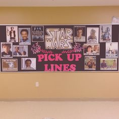 Star Wars valentines pickup lines bulletin board for February!