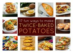 17 Totally Delicious Twists on Twice-Baked Potatoes #twice-baked #potatoes #recipes