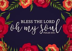 Bless the Lord oh my soul Psalm Bless the Lord, O my soul, and all that is within me, bless His holy name! The Lord is merciful and gracious, slow to anger and abounding in steadfast love. What a wonderful passage to display your faith and share with Bible Verses Quotes, Bible Scriptures, Christian Art, Christian Quotes, Bless The Lord, In Christ Alone, Monday Morning Quotes, God Is Good, Word Of God