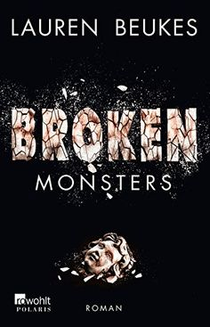 Broken Monsters von Lauren Beukes http://www.amazon.de/dp/3499267047/ref=cm_sw_r_pi_dp_Yj7Hvb1AF1BDF