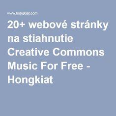 20+ webové stránky na stiahnutie Creative Commons Music For Free - Hongkiat