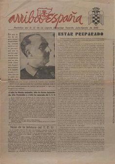 ARRIBA ESPAÑA. Continuación de su homónimo, publicado en el periodo de la guerra civil española. Reapareció como órgano de expresión del Sindicato español universitario (SEU) en Canarias.