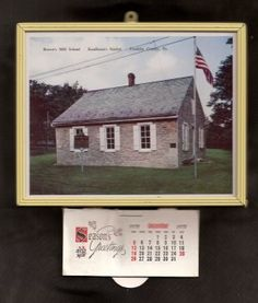 Advertising Calendar with Early Browns Mill School @ Vintage Touch $5.00