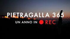PIETRAGALLA 365 - un anno in REC (trailer)