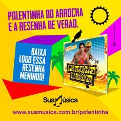 POLENTINHA DO ARROCHA RESENHA DE VERÃO  http://suamusica.com.br/resenhadeverao